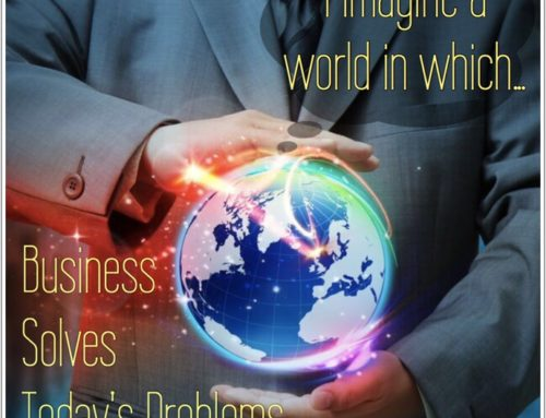 Business Solves Today's Problems