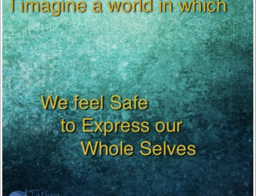 We feel Safe to Express our Whole Selves